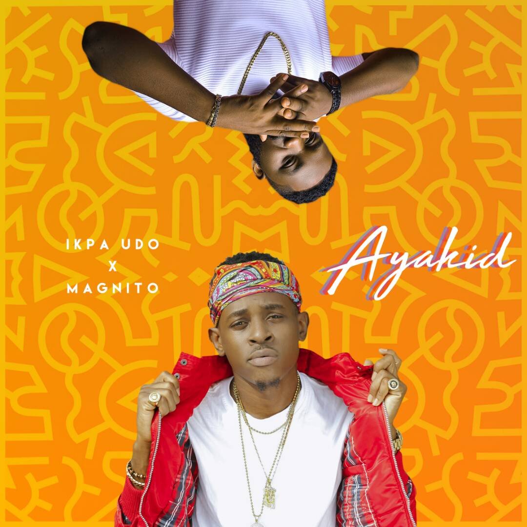 Download Ayakid by Ikpa Udo ft Magnito