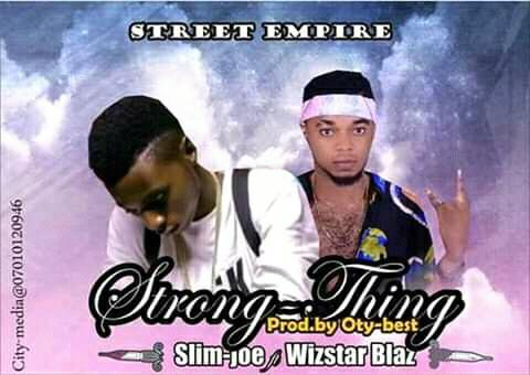 Download Strong Thing by Slim Joe ft Wizstar
