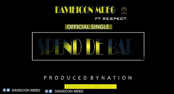Download Spend the Bar by Davidicon ft Respect