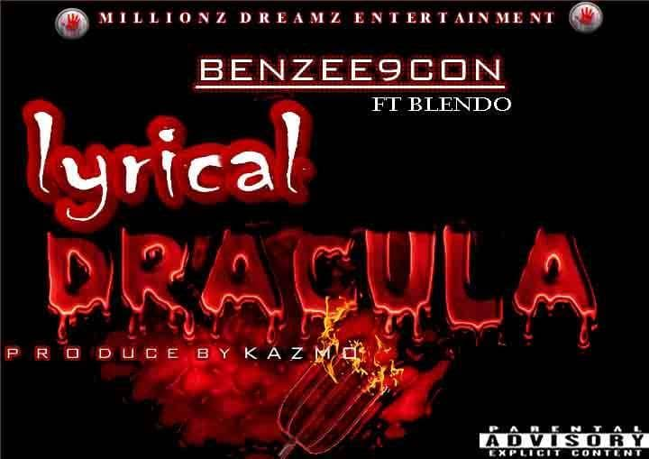 Download Lyrical Dracula by Benzee9con ft Blendo