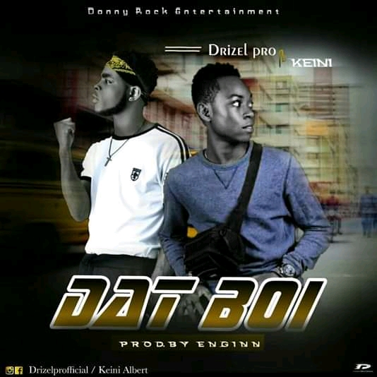 Download Dat Boi by Drizel Pro ft Keini