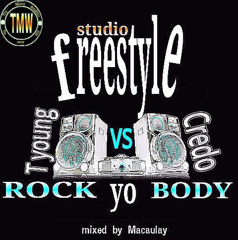 Rock Yo Body by T young ft Credo