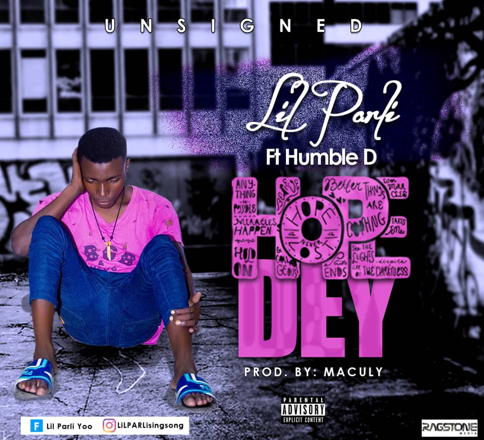 Download Hope Dey by Lil Parli ft Humble D
