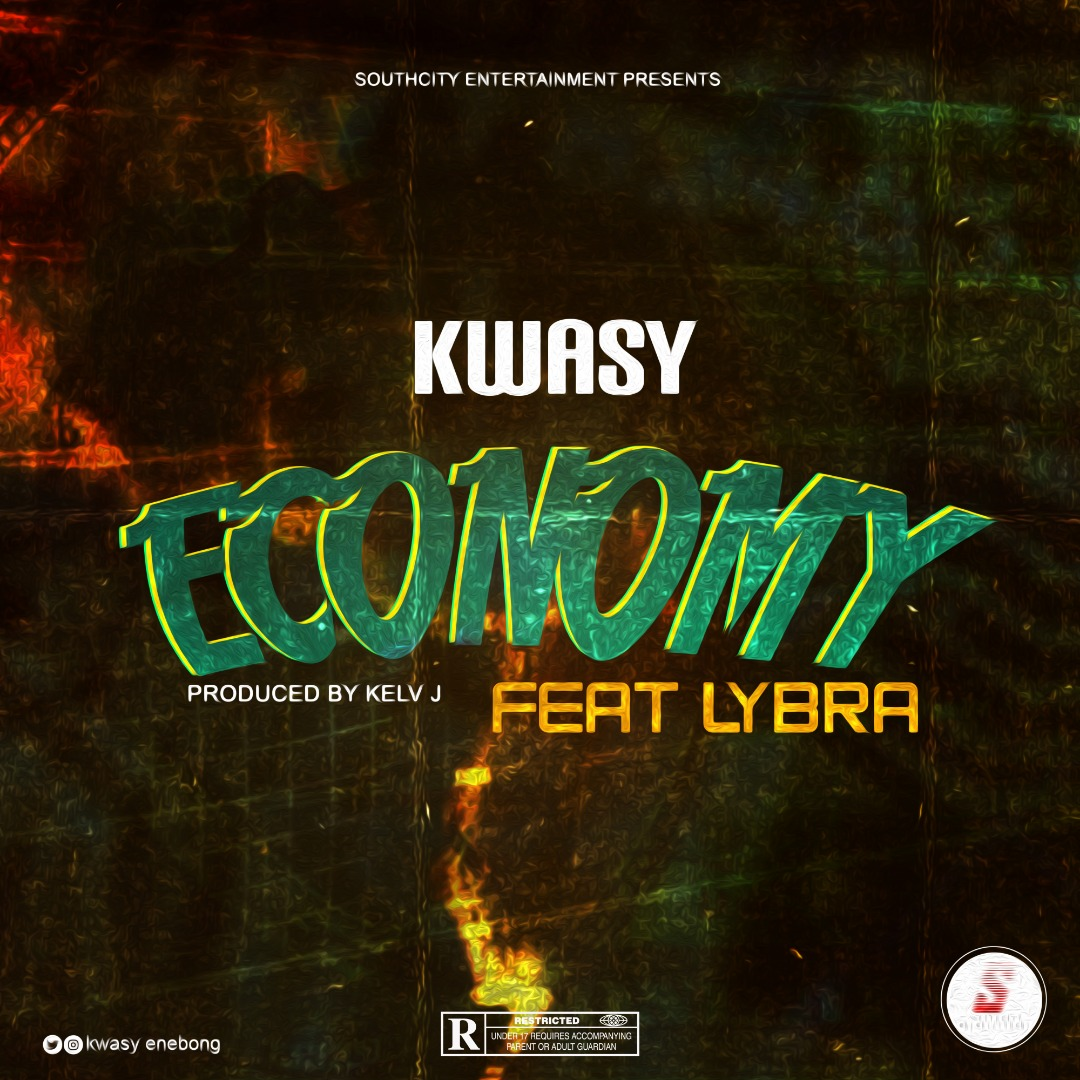 Download Economy by Kwasy ft Lybra