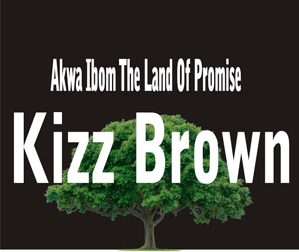 Download Akwa Ibom The Land of Promise by Kizz Brown