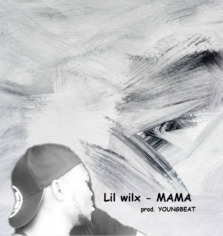 Download Mama by Lil Wilx