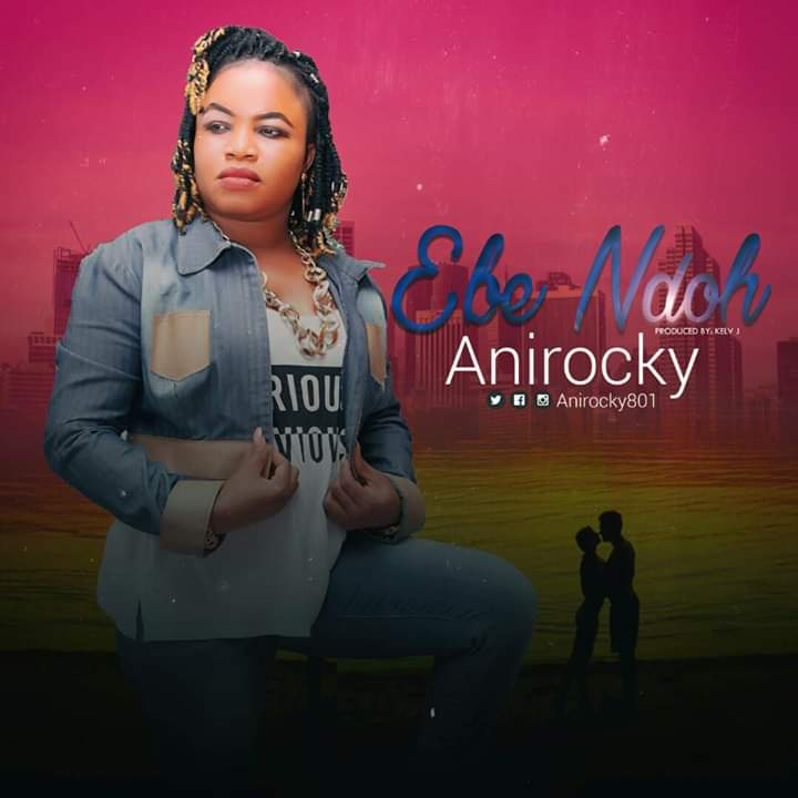 Download Ebe Ndoh by Anirocky ft Tyrex