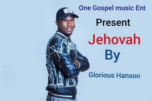 Download Jehovah by Glorious Hanson