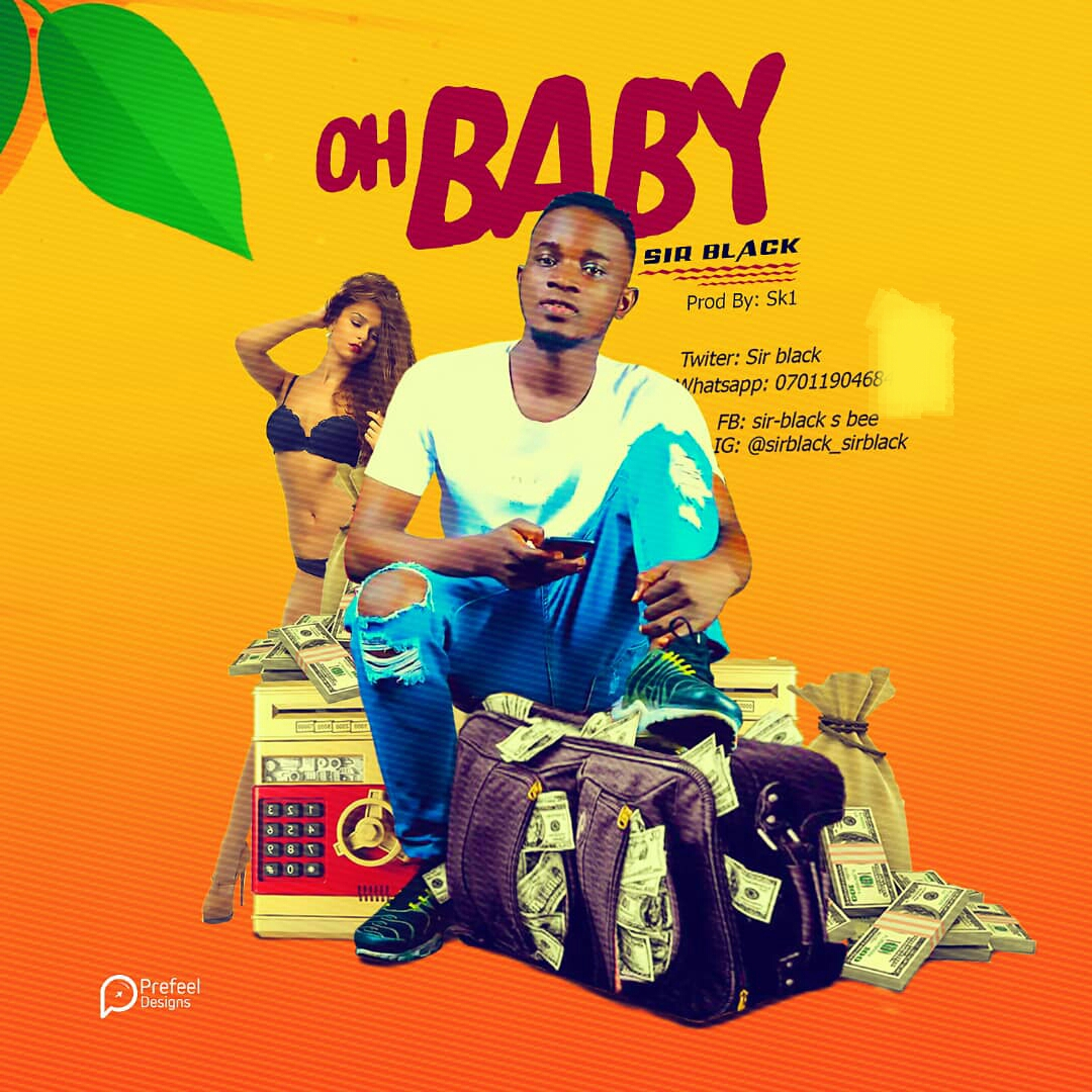 Download Oh Baby by Sir Black