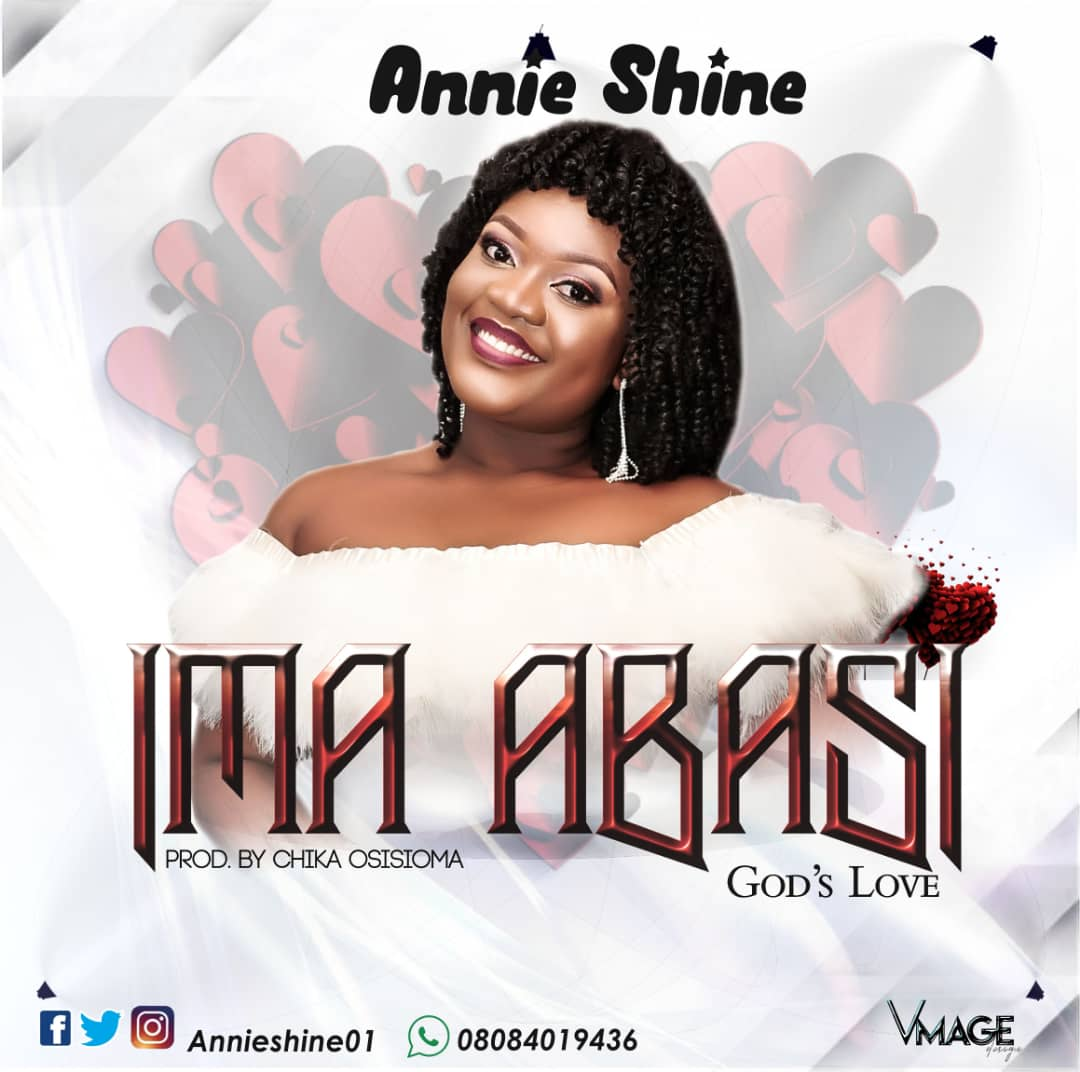 Download Ima Abasi(God's Love) by Annie Shine