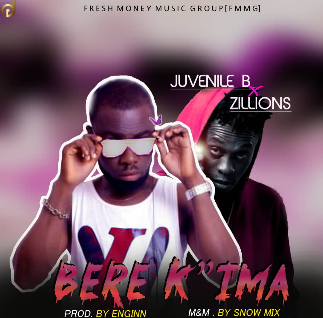 Download Bere K'Ima by Juvenile B ft Zillions