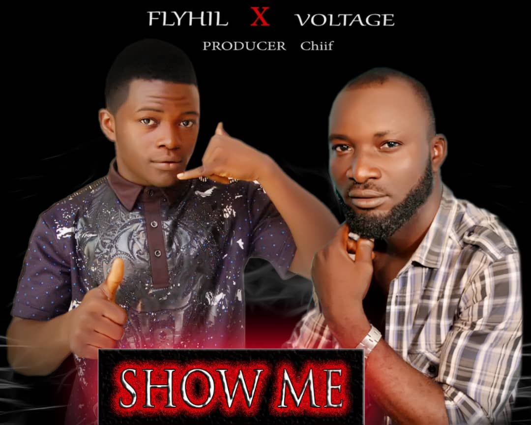 Download Show Me by Flyhil ft Voltage