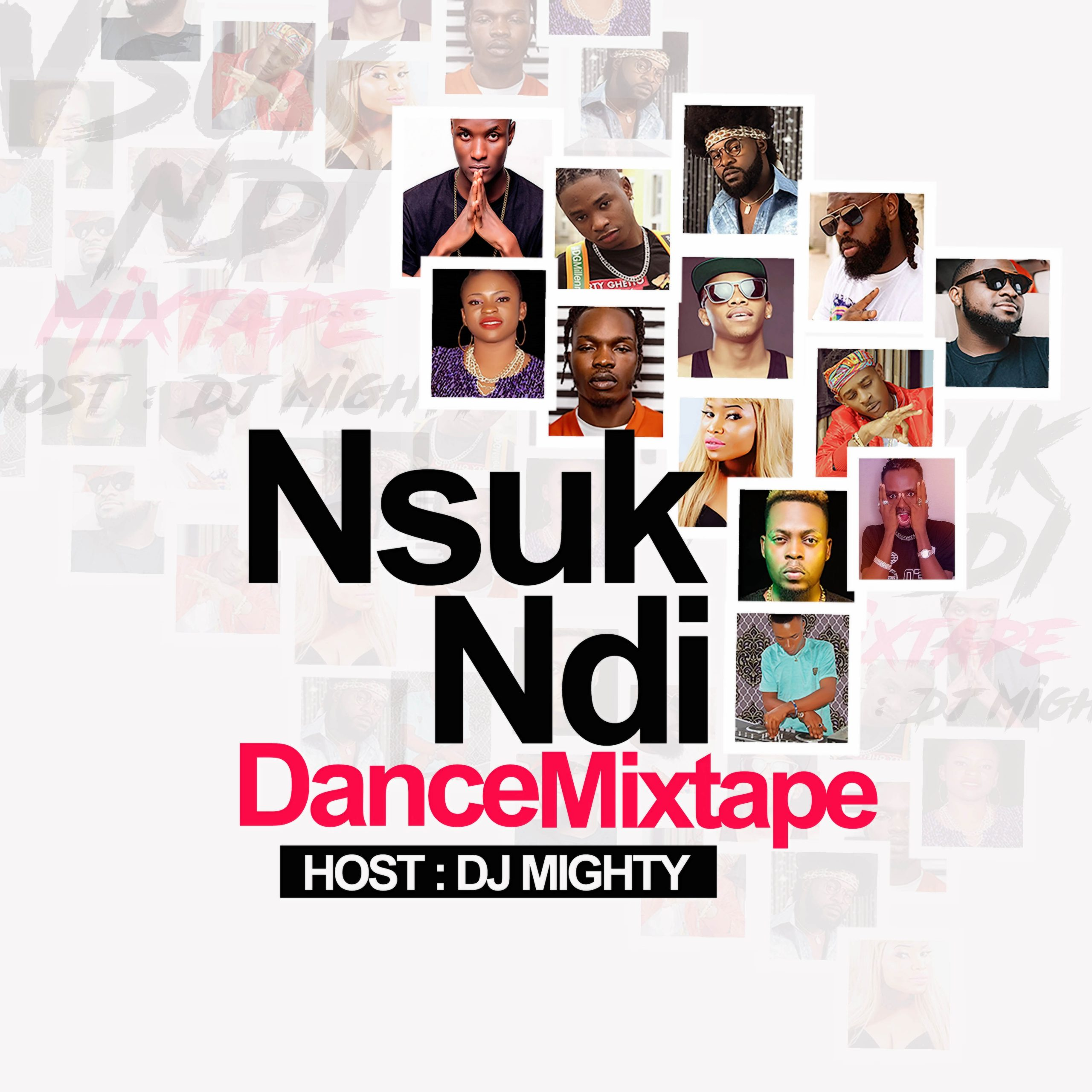 Download Nsuk Ndi Mixtape by DJ Mighty