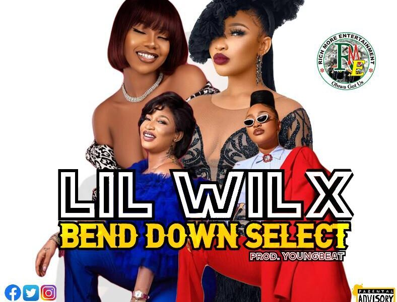 Download Bend Down Select by Lil Wilx