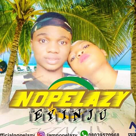 Download Eyinju by Nope Lazy