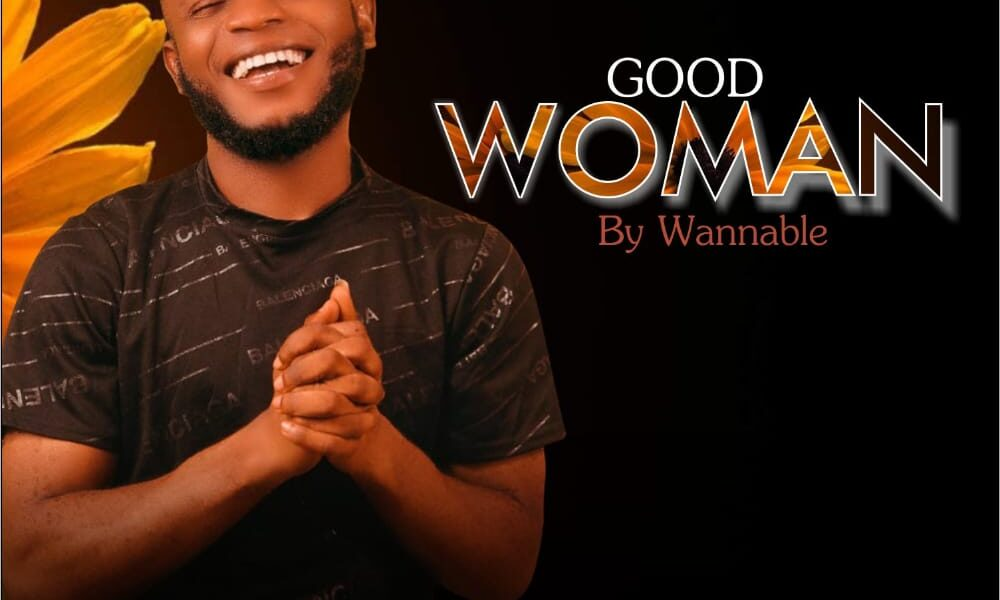 Download Good Woman by Wannable